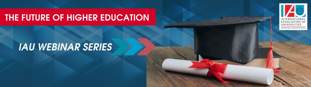 Предстоящи уебинари на IAU за бъдещето на висшето образование